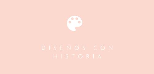 Diseños con historia